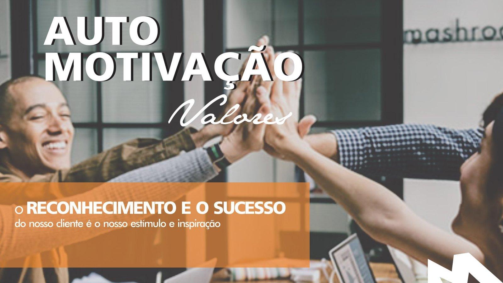 MLMS Valores - Auto Motivação
